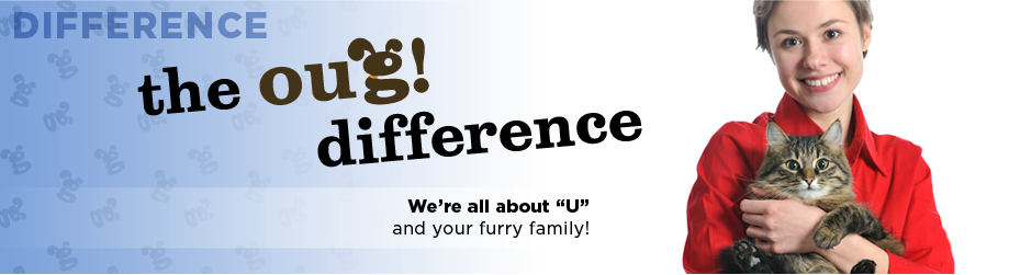 We're all about U and your furry family